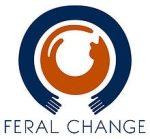 Feral Change